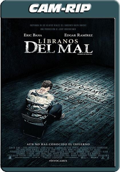 n5JjkAPh - Líbranos del mal (2014) [CAMRip XviD][castellano MIC HQ][Thriller, Terror]