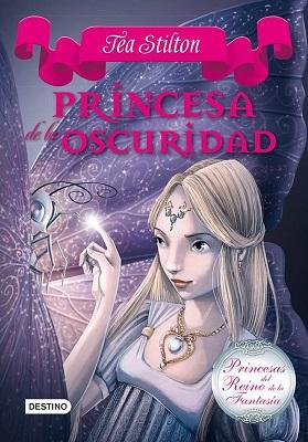 Princesa de la oscuridad – Tea Stilton Multiformato