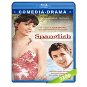 Espanglish (2004) HD720p Audio Bilingüe Latino-Ingles 5.1