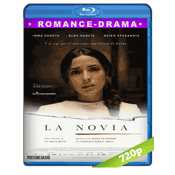 La Novia (2015) BRRip 720p Audio Castellano 5.1