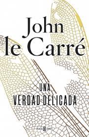 Una verdad delicada – John le Carre