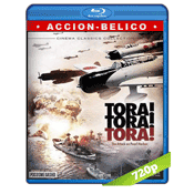 ¡Tora! ¡Tora! ¡Tora! (1970) BRRip 720p Audio Trial Latino-Castellano-Ingles 5.1