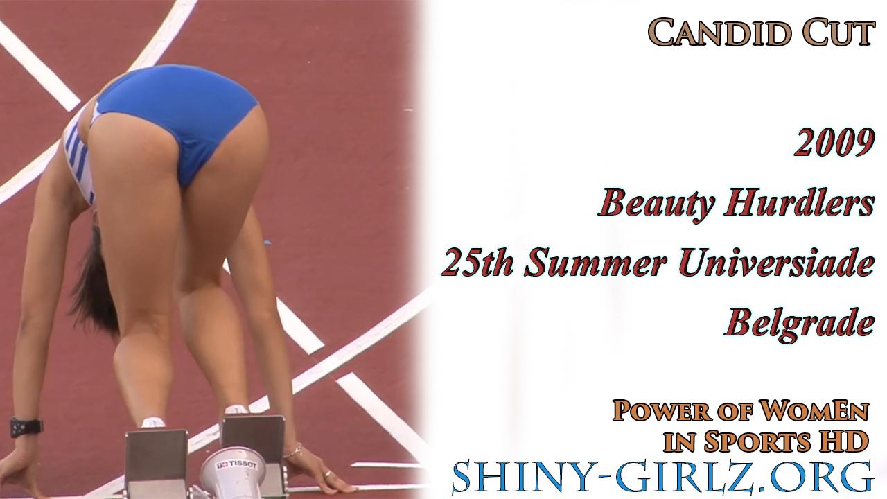 2009 – Beauty Hurdlers – 25th Summer Universiade Belgrade – Candid Cut (Hurdles)