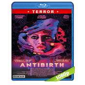 Antibirth (2016) BRRip Full 1080p Audio Dual Latino-Ingles 5.1