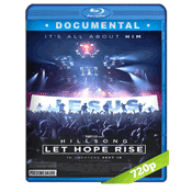 Hillsong Let Hope Rise (2016) BRRip 720p Audio Ingles Subtitulada 5.1