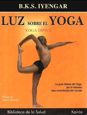 Luz Sobre El Yoga – B.K.S Iyengar [PDF]