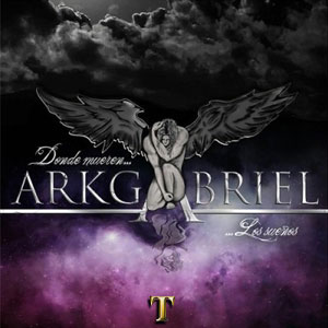 Arkgabriel - Donde Mueren Los Sueños (2014)