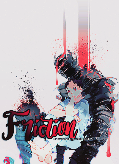 """FRICTION"""