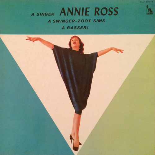 (Vocal Jazz) [LP] [32 / 192] Annie Ross & Zoot Sims - A Gasser! - 1976 (1959) [MONO], WavPack (tracks)