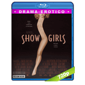 Showgirls Lo Prohibido (1995) BRRip 720p Audio Trial Latino-Castellano-Ingles 5.1