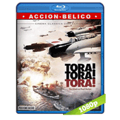 ¡Tora! ¡Tora! ¡Tora! (1970) BRRip Full 1080p Audio Trial Latino-Castellano-Ingles 5.1