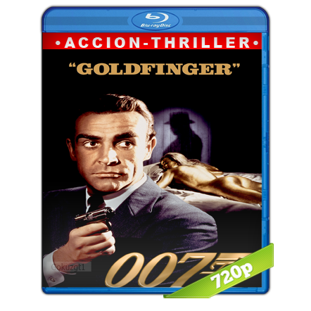 007 Contra Goldfinger (1964) BRRip 720p Audio Trial Latino-Castellano-Ingles 5.1