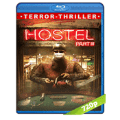 Hostal Parte III (2011) HD720p Audio Trial Latino-Castellano-Ingles 5.1