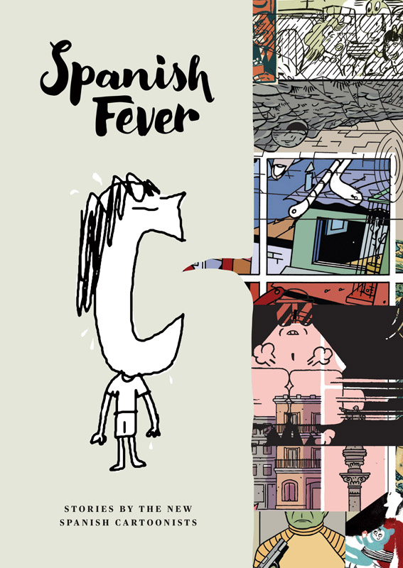Spanish Fever - Stories by the New Spanish Cartoonists (2016)