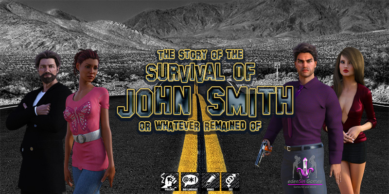 The Story of the Survival of John Smith - Version 0.14 Eden Sin Games