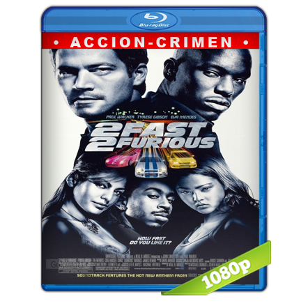 Rapido Y Furioso 2 (2003) BRRip Full 1080p Audio Trial Latino-Castellano-Ingles 5.1