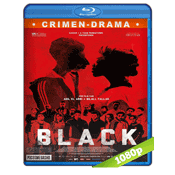 Black (2015) BRRip Full 1080p Audio Dual Castellano-Frances 5.1