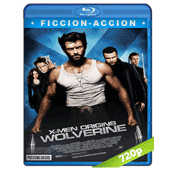 X-Men 4 Origenes Wolverine (2009) BRRip 720p Audio Trial Latino-Castellano-Ingles 5.1