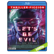 Let's Be Evil (2016) BRRip Full 1080p Audio Ingles Subtitulada 5.1