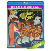 El Ultimo Cuplé (1957) BRRip 720p Audio Castellano 5.1