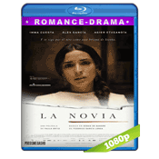 La Novia (2015) BRRip Full 1080p Audio Castellano 5.1