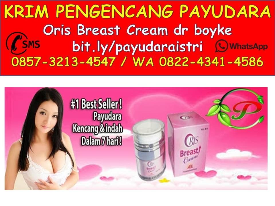 0857-3213-4547 (Isat), Mengencangkan Payudara Wanita Pasuruan-Bangil-Pandaan-Sidoarjo