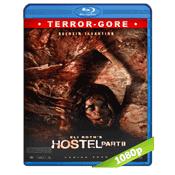 Hostal Parte II (2007) Full HD1080p Audio Trial Latino-Castellano-Ingles 5.1