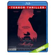 Shelley (2016) BRRip Full 1080p Audio Ingles Subtitulada 5.1