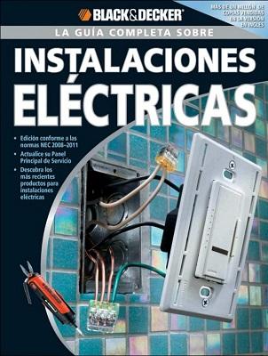 acbpCHic La Guia Completa sobre Instalaciones Electricas   Black & Decker [PDF]