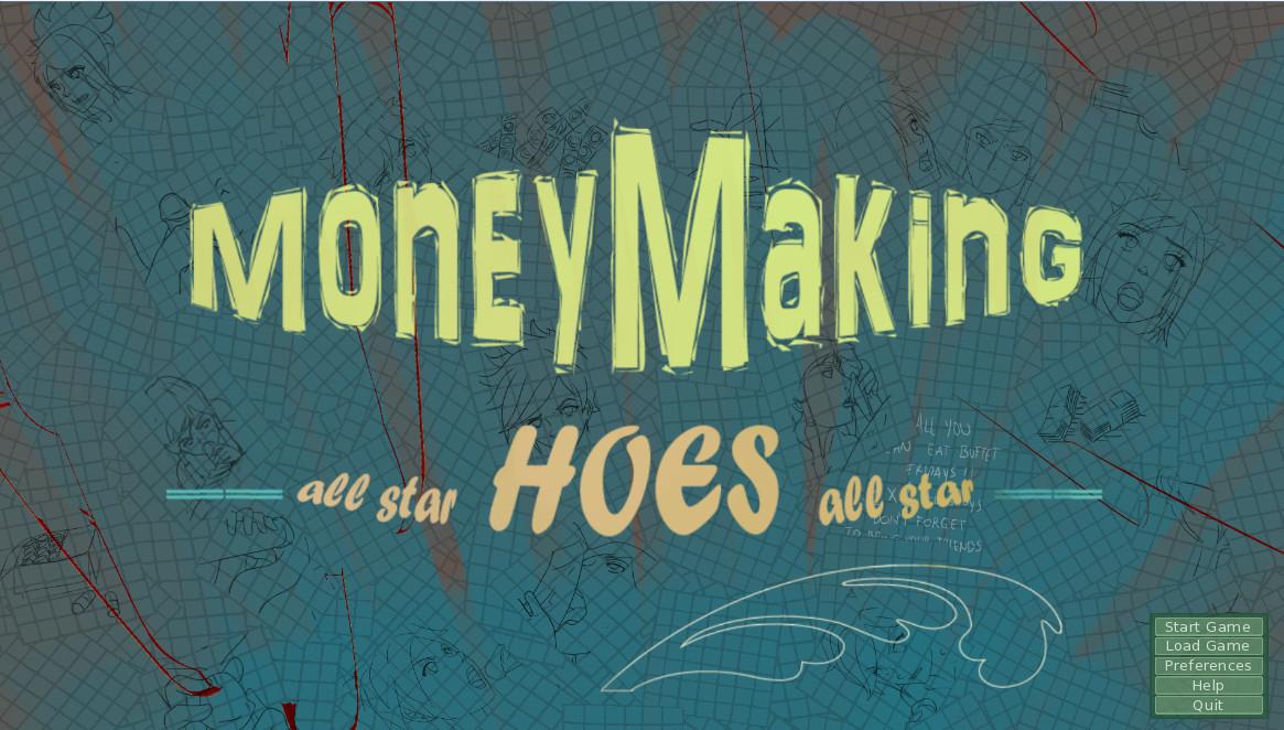 Money Making Hoes - Version 0.005b - Update