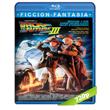Volver Al Futuro 3 (1990) HD720p Audio Trial Latino-Castellano-Ingles 5.1
