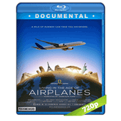 Living in the Age of Airplanes (2015) BRRip 720p Audio Ingles Subtitulada 5.1