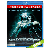 La Reina De Los Condenados (2002) BRRip Full 1080p Audio Trial Latino-Castellano-Ingles 5.1
