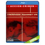 Trespass Against Us (2016) BRRip Full 1080p Audio Ingles Subtitulada 5.1