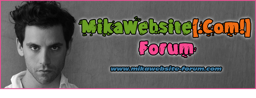 MikaWebsite[.Com!] Forum