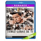 Tengo Ganas De Ti (2012) BRRip 720p Audio Castellano 5.1