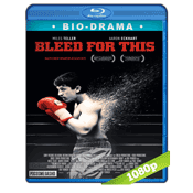 Bleed for This (2016) BRRip Full 1080p Audio Ingles Subtitulada 5.1