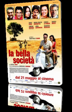 La Bella Società (2009) DVDRip - ITA