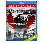 Muerte En Tombstone (2013) BRRip 720p Audio Trial Latino-Castellano-Ingles 5.1