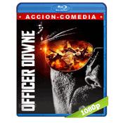 Officer Downe (2016) BRRip Full 1080p Audio Ingles Subtitulada 5.1