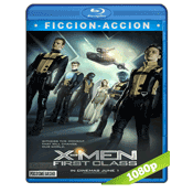 X-Men 5 Primera Generacion (2011) BRRip Full 1080p Audio Trial Latino-Castellano-Ingles 5.1