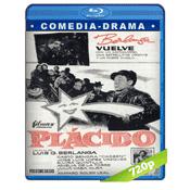 Plácido (1961) BRRip 720p Audio Castellano 5.1