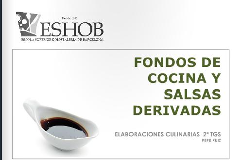Fondos de cocina y salsas derivadas escuela de hosteleria for Curso de cocina pdf