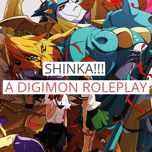 Shinka! A Digimon Roleplay: Xenforo · No wc · No stats · 333 QBAtOQ9H