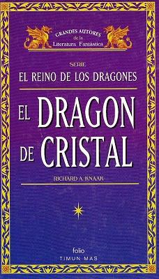 El Dragon De Cristal – Richard A. Knaak multiformato