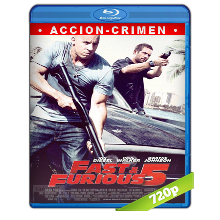 Rapido Y Furioso 5 (2011) BRRip 720p Audio Trial Latino-Castellano-Ingles 5.1
