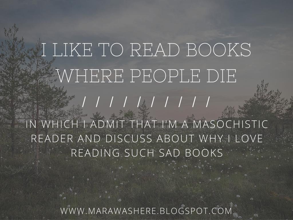 Mara Was Here I Like To Read Books Where People Die
