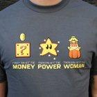 Money Power Woman [Playera Geek / Mario Bros]