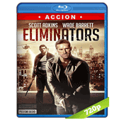 Eliminators (2016) BRRip 720p Audio Ingles Subtitulada 5.1