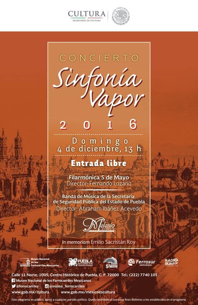 Sinfonía de Vapor en la Ciudad de Puebla.